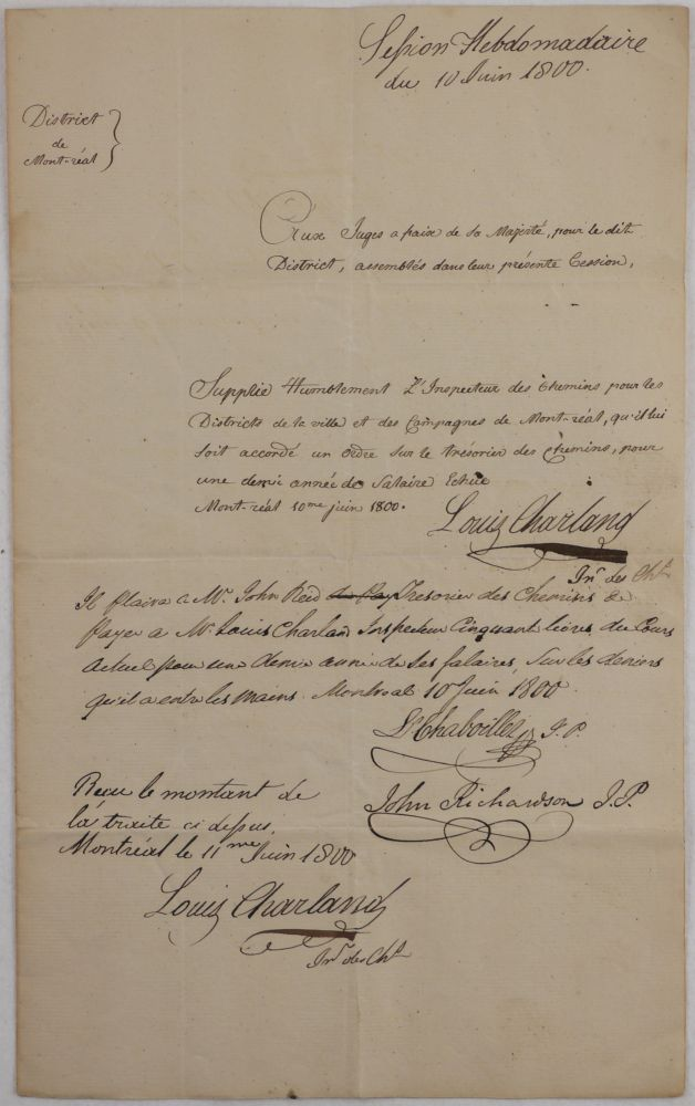 [Manuscript Signed Document in French of Charland's Request for Payment of his Salary at the District of Montreal and Signed by Him, and two Justices of Peace, Chaboiller and Richardson]. NORTH AMERICA - CANADA - MONTREAL, Louis CHARLAND, Louis CHABOILLER, John RICHARDSON, 1755?-1831.