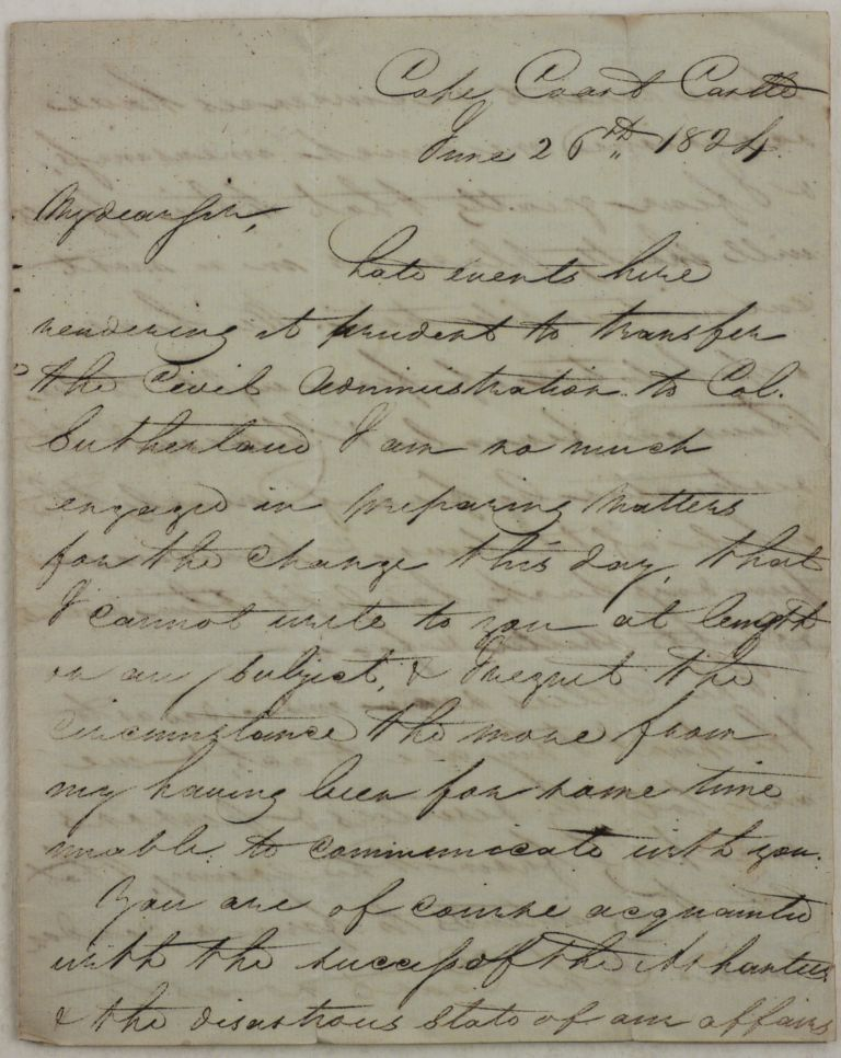 [Historically Significant Rare Autograph Letter Written in the Besieged Cape Coast Castle during the First Ashanti War (1824-31) and Addressed to William Williams, the Secretary of the British Gold Coast Colony, with the Notes about the Burning of Cape Coast Town, Williams' Imprisonment by the Ashantis, Deputy Colonial Governor Lieut.-Col. Sutherland, the Head of the Dutch-Controlled Elmina Fort Major Last, etc.]. AFRICA – GHANA – FIRST ASHANTI WAR, James CHISHOLM, Major, d. 1824.
