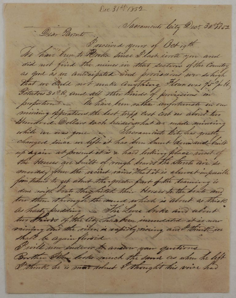 """[Original Autograph Letter Written by a Young Gold Miner to his Parents, with Interesting Notes on the First Years of Sacramento City, Including the Latest Fire (November 1852) and the Reconstructed City with """"Most Houses Built with Rough Boards,"""" Muddy Streets and the Transportation of Goods on Boats Pulled by Horses, the Breakage of the New Levee (completed just in November 1852) and the Imminent Flood, etc.]. NORTH AMERICA - CALIFORNIA - SACRAMENTO, William P. ALLISON."""