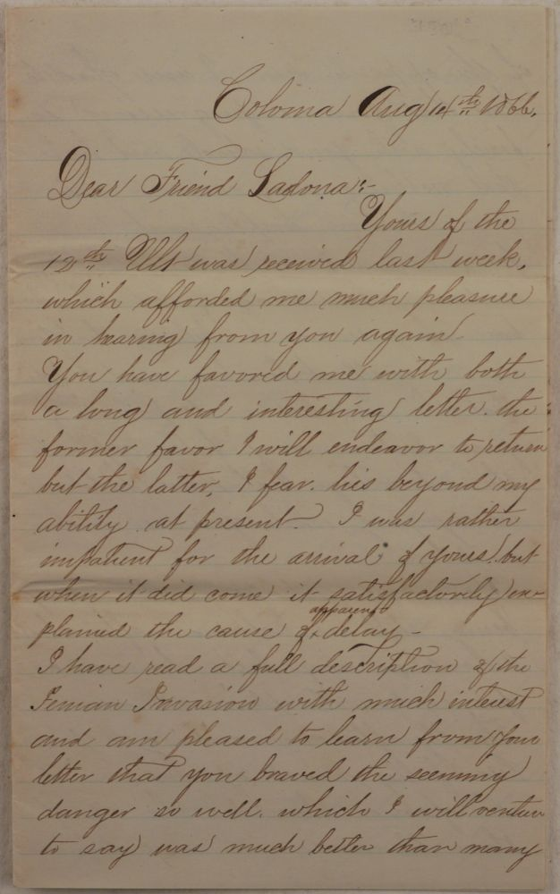 [Historically Significant Original Autograph Letter Signed by a Canadian Immigrant to the Gold Rush Town of Coloma, Addressed to his Female Friend – a Canadian Teacher and a Member of a Good Templars Lodge, Mentioning the Fenian Invasion, Dry Goods Business in Coloma and Placerville, and His Involvement in the Order of Free and Accepted Masons]. NORTH AMERICA - CALIFORNIA - COLOMA, Alexander CHALMERS.
