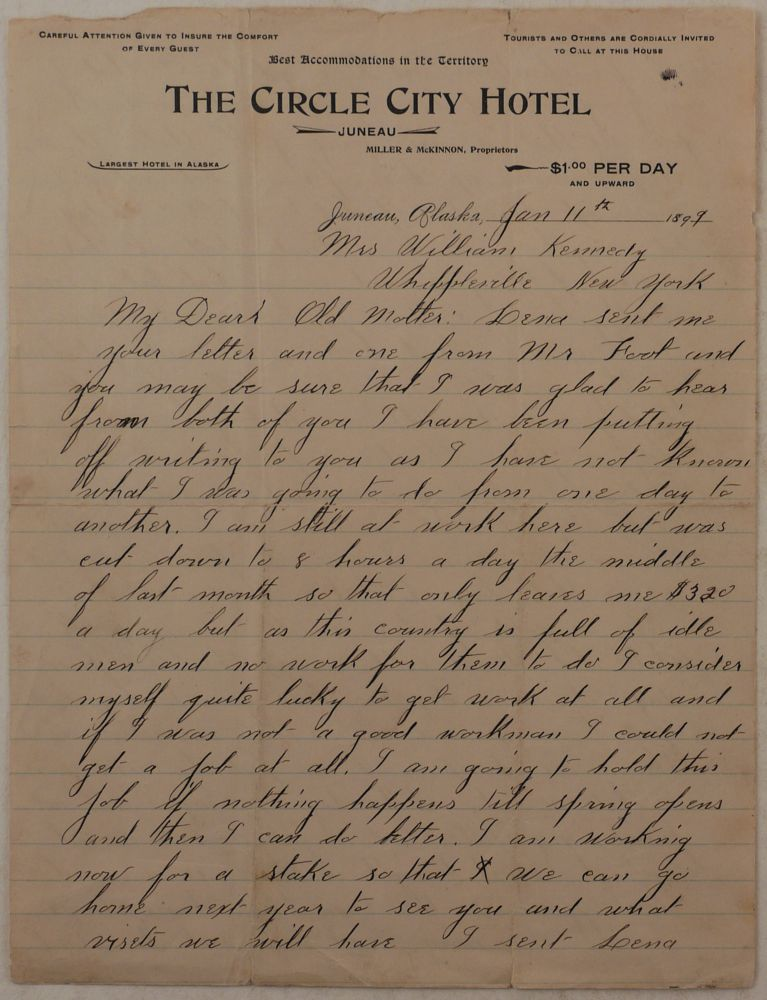 "[Original Autograph Letter Written on Printed Letterhead of the Juneau's ""Circle City Hotel"" by an Alaskan Gold Miner, with Notes about Hard Living and Working in Juneau in Winter]. NORTH AMERICA - ALASKA - JUNEAU, W. W. KENNEDY."