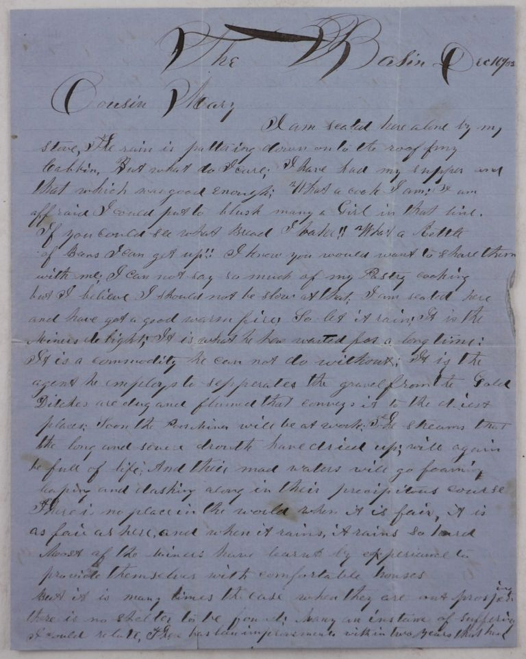 [Extensive Autograph Letter Signed by a Gold Miner from Michigan Bluff (Placer County, California), Describing the Hardships of His Work on the Basin Mine, Sharing His Loneliness and Longing for Home, and Supplemented with His Original Verses about the Gold Rush]. NORTH AMERICA - CALIFORNIA – GOLD MINING, NEVILL, P W.