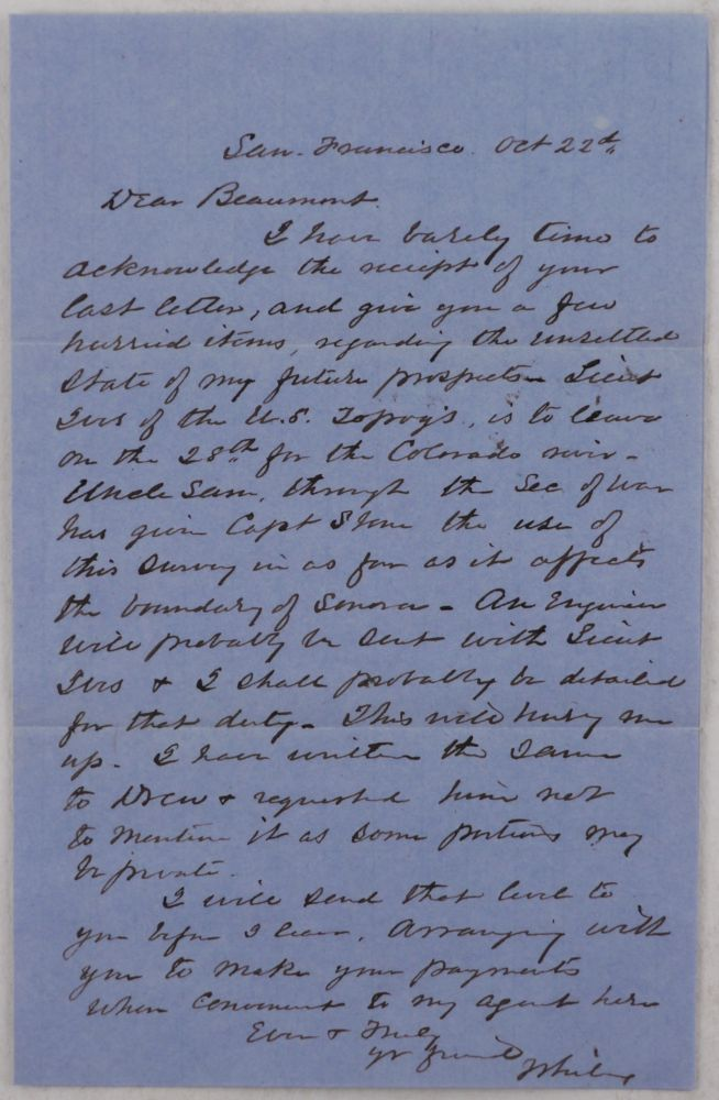 [Autograph Note Signed by an American Engineer and Surveyor of Lower California and Sonora, Talking about Him Joining Lt. Ives' Exploratory Expedition to the Colorado River]. NORTH AMERICA - CALIFORNIA – COLORADO RIVER SURVEY, Jasper S. WHITING, Joseph Christmas IVES.