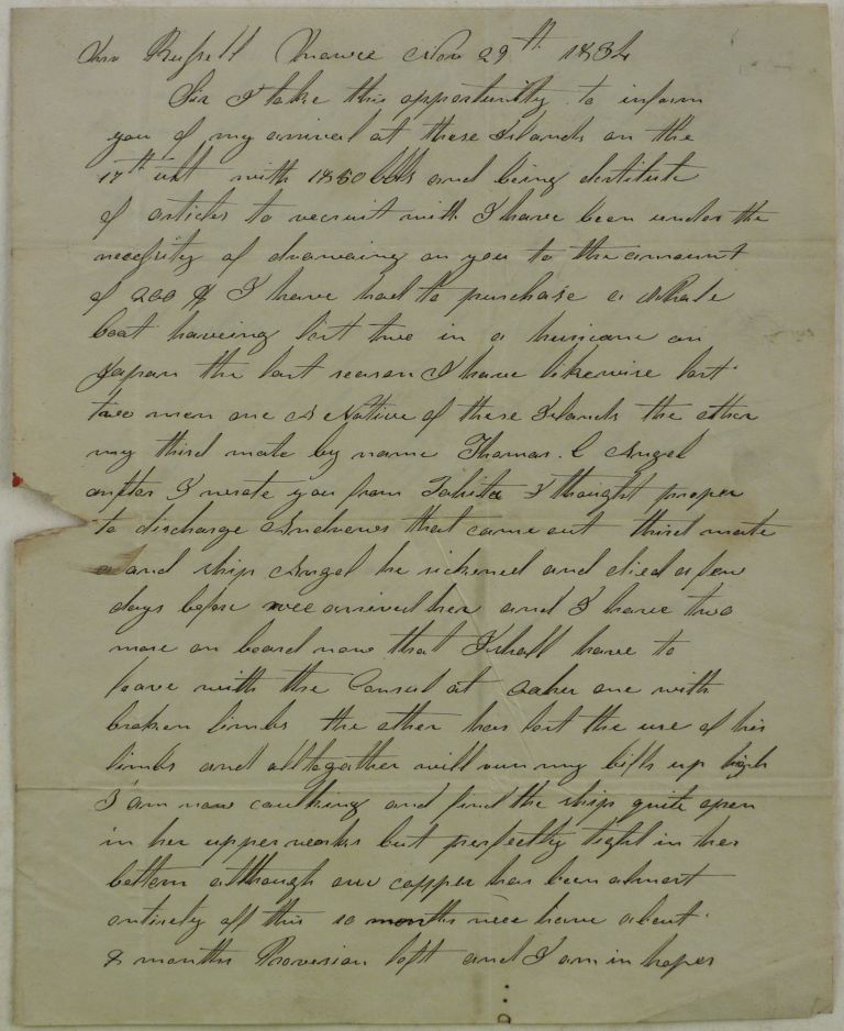 [Historically Early and Important Autograph Letter Signed from Whaling Master Geo[rge] Crocker to his Business Partner in New Bedford, MA, Merchant John Russell, Dated Mowee [Lahaina?, Maui], Nov. 29th,1834. This Content Rich Letter Describes the Crew Including Native Hawaiians, Conditions on the Ship Including a Hurricane, Punishments and Injuries the Crew Sustained, Financial Matters Including Amounts of Whale Oil Harvested and Monies Borrowed, Probable Routes to be Taken in the Pacific and Potential Future Harvests of Whale Oil. Overall a very Early and Historically Important Letter Documenting the Beginnings of American Whaling in the South Pacific. PACIFIC - HAWAII - MAUI, Whaling Master Ge CROCKER, rge.