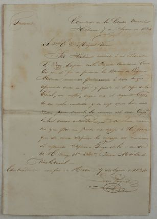 "[Official Autograph Letter Signed to Miguel Tacón y Rosique, Captain General of Cuba in 1834-38, from U.S. Acting Consul in Havana John Morland, Asking for Release of Eugine Newman, an American Seaman of the U.S. Vessel ""Cavalier"" who was ""confined in the Stocks at the Prison;"" With: the Official Translation of the Letter into Spanish]."