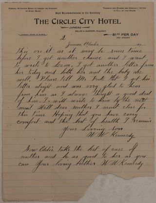 "[Original Autograph Letter Written on Printed Letterhead of the Juneau's ""Circle City Hotel"" by an Alaskan Gold Miner, with Notes about Hard Living and Working in Juneau in Winter]."