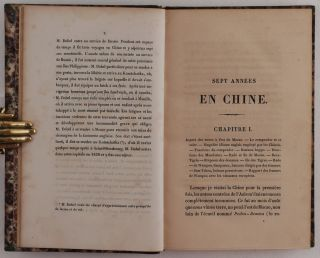 Sept années en Chine. Nouvelles observations sur cet empire, l'archipel Indo-Chinois, les Philippines et les îles Sandwich. [Seven years in China. New Observations on this Empire, the Indo-Chinese Archipelago, the Philippines and the Sandwich Islands].